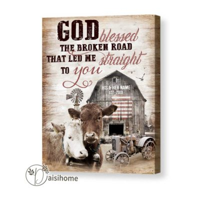 Personalized Gift For Couple Wall Art Canvas God Bless The Broken Road Rustic Farmhouse Decor